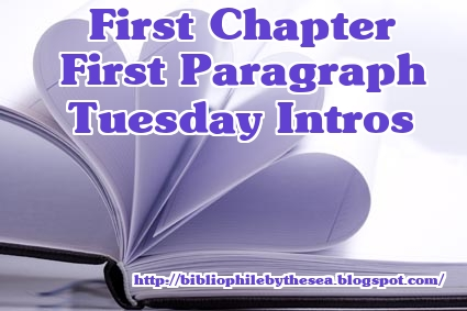 Image result for First Chapter First Paragraph Tuesday